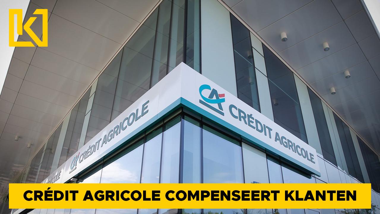 Afbeelding van Te hoge rentes kosten Crédit Agricole tientallen miljoenen compensatie