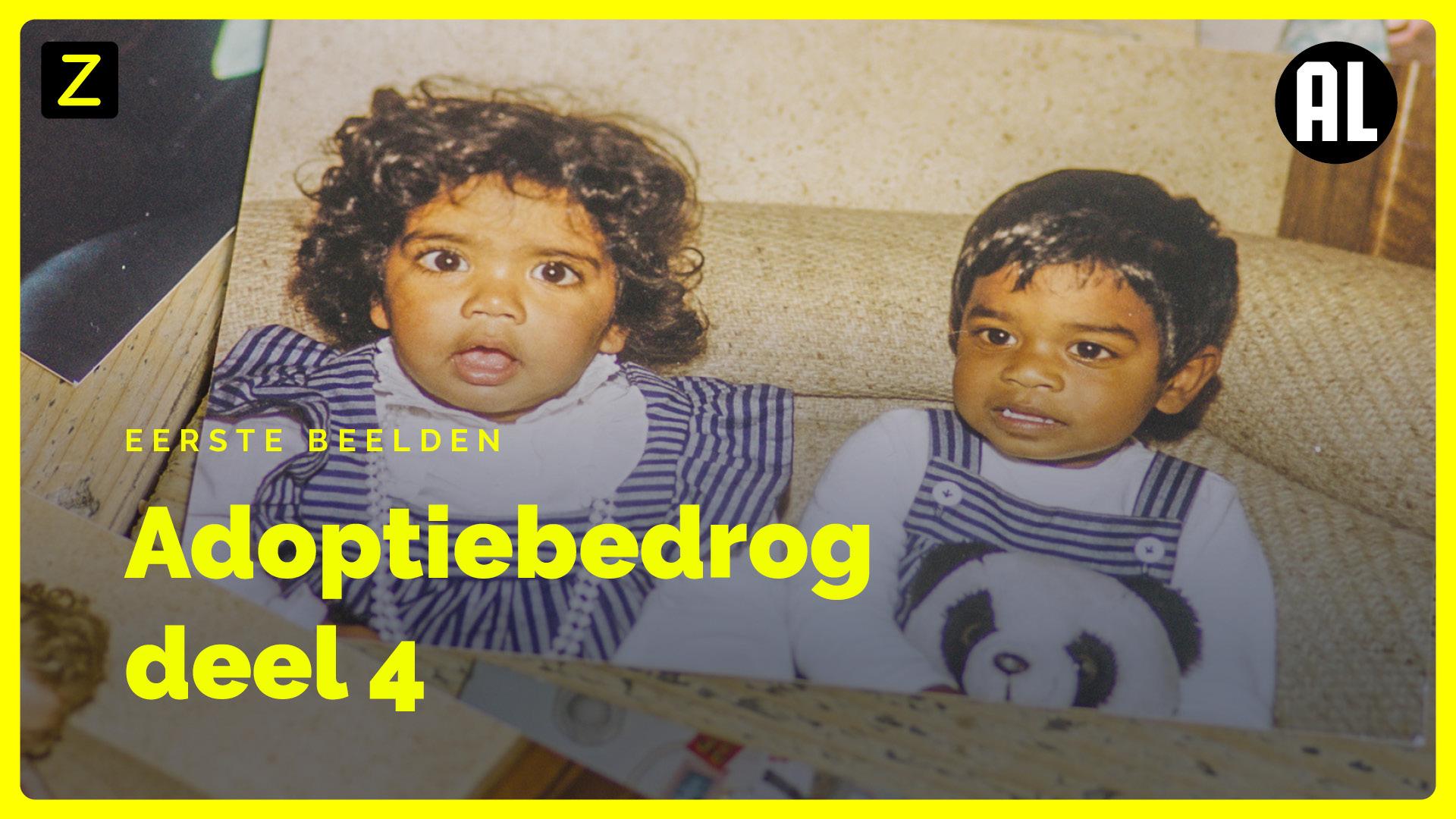 Afbeelding van Eerste beelden uit 'Adoptiebedrog - deel 4'
